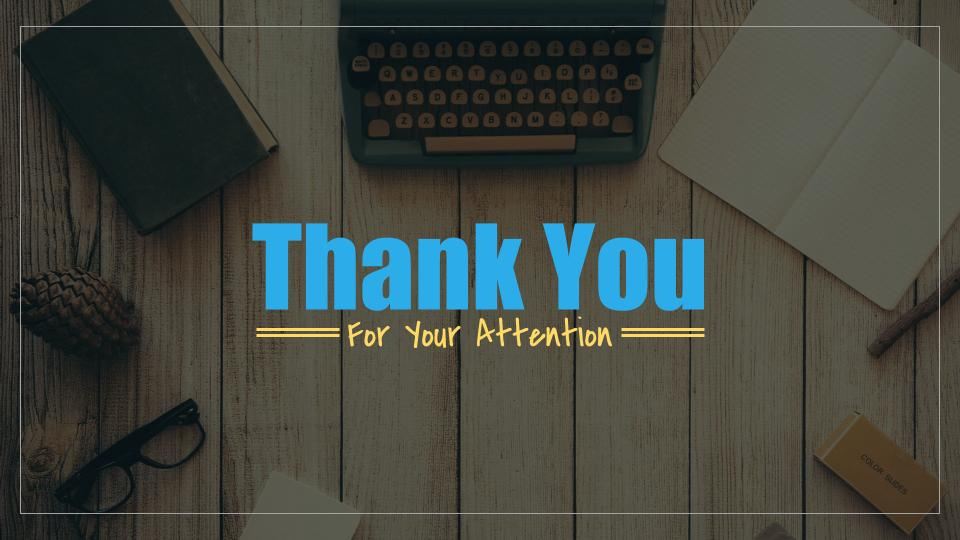 Thank you for your attention presentation
