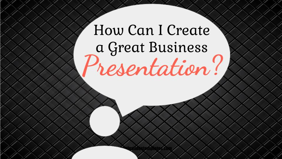 how to create great business presentation quote free google slides