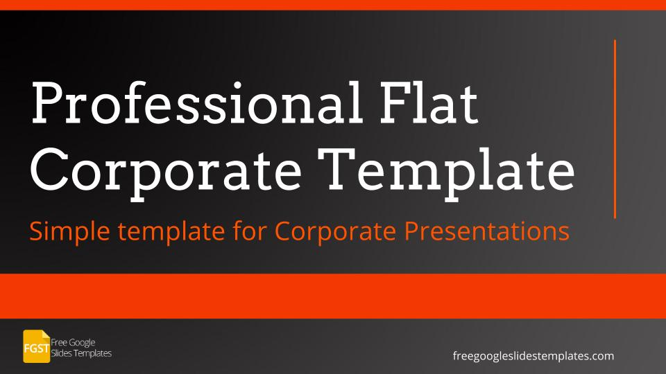 Professional Flat Corporate Presentation Template Free Google Slides Templates